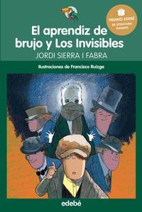 Libro EL APRENDIZ DE BRUJO Y LOS INVISIBLES PREMIO EDEBÉ INFANTIL