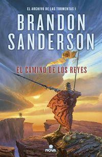 Libro EL CAMINO DE LOS REYES (EL ARCHIVO DE LAS TORMENTAS #1)