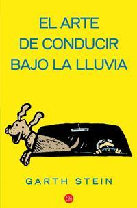 Libro EL ARTE DE CONDUCIR BAJO LA LLUVIA