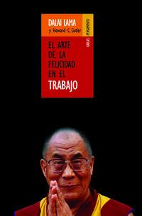Libro EL ARTE DE LA FELICIDAD EN EL TRABAJO