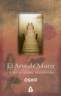 Libro EL ARTE DE MORIR: CHARLAS SOBRE HASIDISMO