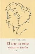 Libro EL ARTE DE TENER SIEMPRE RAZON
