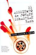Libro EL ASESINATO DE J.S. BACH