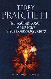 Libro EL ASOMBROSO MAURICIO Y SUS ROEDORES SABIOS