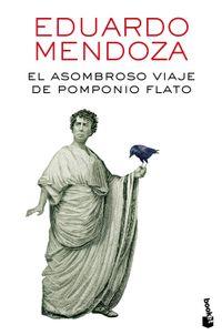 Libro EL ASOMBROSO VIAJE DE POMPONIO FLATO