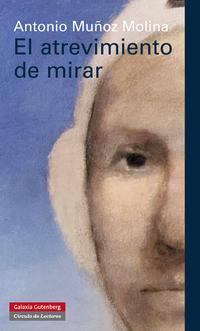 Libro EL ATREVIMIENTO DE MIRAR