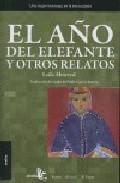 Libro EL AÑO DEL ELEFANTE Y OTROS RELATOS