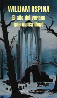 Libro EL AÑO DEL VERANO QUE NUNCA LLEGO