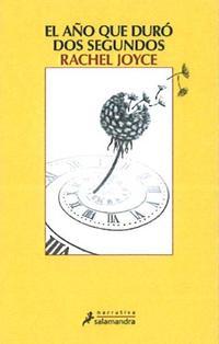 Libro EL AÑO QUE DURO DOS SEGUNDOS