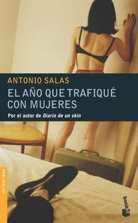 Libro EL AÑO QUE TRAFIQUE CON MUJERES
