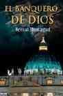 Libro EL BANQUERO DE DIOS