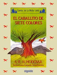 Libro EL CABALLITO DE LOS SIETE COLORES