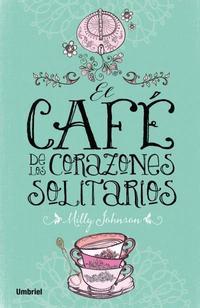 Libro EL CAFE DE LOS CORAZONES SOLITARIOS