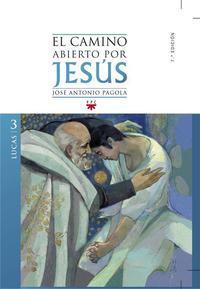 Libro EL CAMINO ABIERTO POR JESUS. LUCAS