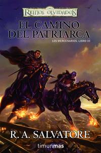 Libro EL CAMINO DEL PATRIARCA REINOS OLVIDADOS LOS MERCENARIOS Nº3