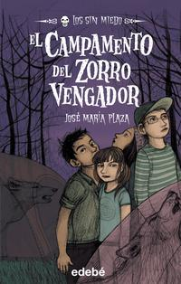 Libro EL CAMPAMENTO DEL ZORRO VENGADOR:LOS SIN MIEDO 3