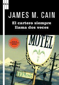 Libro EL CARTERO SIEMPRE LLAMA DOS VECES