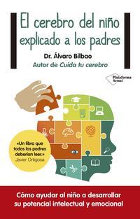 Libro EL CEREBRO DEL NIÑO EXPLICADO A LOS PADRES