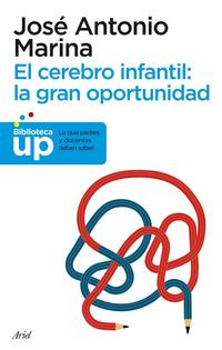 Libro EL CEREBRO INFANTIL: LA GRAN OPORTUNIDAD