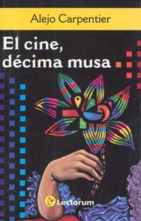 Libro EL CINE, DÉCIMA MUSA