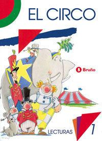 Libro EL CIRCO LECTURAS, 1º EDUCACION PRIMARIA