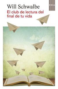 Libro EL CLUB DE LECTURA DEL FINAL DE TU VIDA