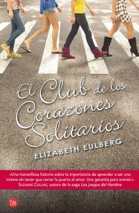 Libro EL CLUB DE LOS CORAZONES SOLITARIOS (#1)