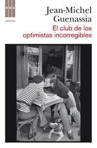 Libro EL CLUB DE LOS OPTIMISTAS INCORREGIBLES