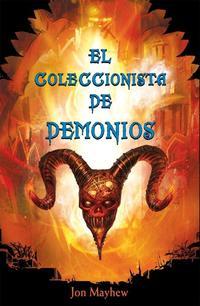 Libro EL COLECCIONISTA DE DEMONIOS
