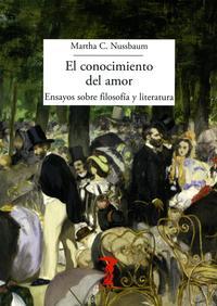 Libro EL CONOCIMIENTO DEL AMOR: ENSAYOS SOBRE FILOSOFIA Y LITERATURA