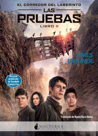 Libro PRUEBA DE FUEGO / LAS PRUEBAS (MAZE RUNNER #2)