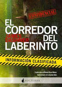 Libro EXPEDIENTE SECRETO / INFORMACION CLASIFICADA (MAZE RUNNER #5)