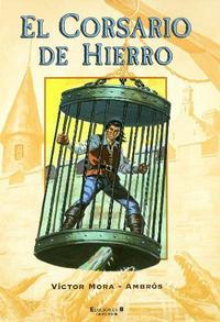 Libro EL CORSARIO DE HIERRO Nº 1