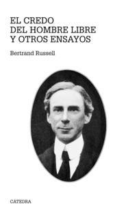 Libro EL CREDO DEL HOMBRE LIBRE Y OTROS ENSAYOS