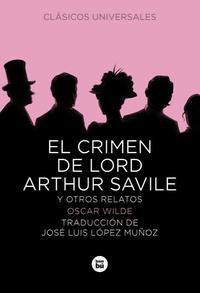 Libro EL CRIMEN DE LORD ARTHUR SAVILE Y OTROS RELATOS
