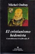 Libro EL CRISTIANISMO HEDONISTA: II/ CONTRAHISTORIA DE LA FILOSOFIA