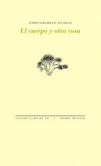 Libro EL CUERPO Y OTRA COSA