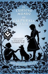 Libro EL CURIOSO MUNDO DE CALPURNIA TATE