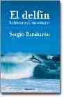 Libro EL DELFIN: HISTORIA DE UN SOÑADOR