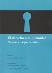 Libro EL DERECHO A LA INTIMIDAD: NUEVOS Y VIEJOS DEBATES