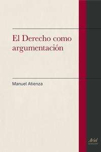 Libro EL DERECHO COMO ARGUMENTACION