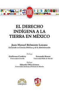 Libro EL DERECHO INDÍGENA A LA TIERRA EN MÉXICO