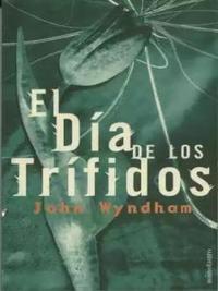 Libro EL DIA DE LOS TRIFIDOS