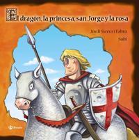 Libro EL DRAGON, LA PRINCESA, SAN JORGE Y LA ROSA