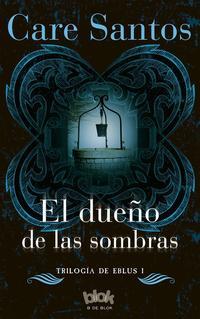 Libro EL DUEÑO DE LAS SOMBRAS