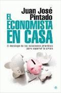 Libro EL ECONOMISTA EN CASA: DECALOGO DE LAS SOLUCIONES PRACTICAS PARA SUPERAR LA CRISIS