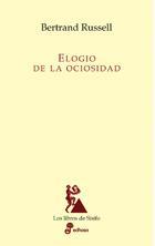 Libro EL ELOGIO DE LA OCIOSIDAD