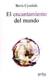 Libro EL ENCANTAMIENTO DEL MUNDO