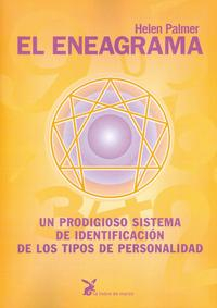 Libro EL ENEAGRAMA: UN PRODIGIOSO SISTEMA DE IDENTIFICACION DE LOS TIPO S DE PERSONALIDAD