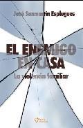 Libro EL ENEMIGO EN CASA: LA VIOLENCIA FAMILIAR